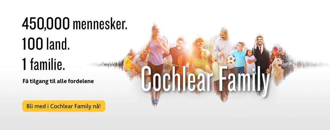 Bli med i Cochlear Family nå!